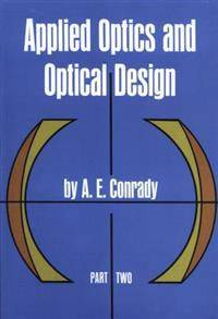 Applied Optics and Optical Design, Part Two