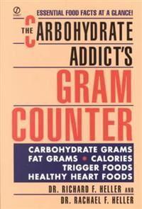 Gram The Carbohydrate Addict