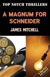 A Magnum for Schneider