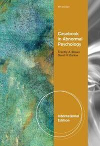 Casebook in Abnormal Psychology, International Edition
