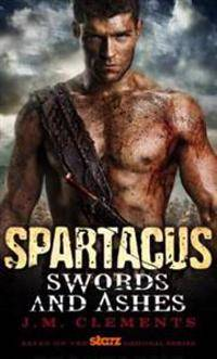 Spartacus - Swords and Ashes