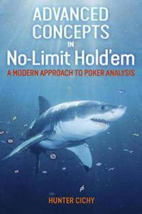 Advanced Concepts in No-Limit Hold