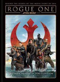 Rogue One: A Star Wars Story: The Official Collector