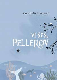 Vi ses, Pellerv