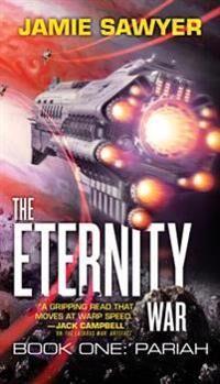 The Eternity War: Pariah