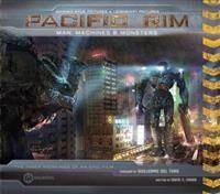 Pacific Rim: Man, Machines & Monsters