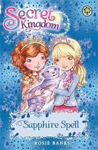 Sapphire Secret Kingdom: Sapphire Spell