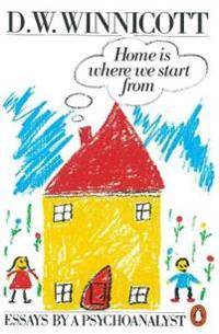Home is Where We Start from