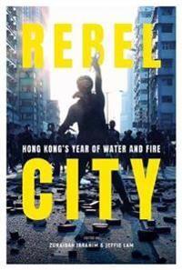 Rebel City: Hong Kong