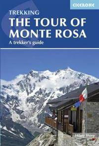 The Tour of Monte Rosa: A Trekker