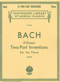 15 Two-Part Inventions: Schirmer Library of Classics Volume 1512 Piano Solo, Arr. Busoni