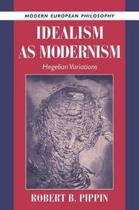Idealism as Modernism