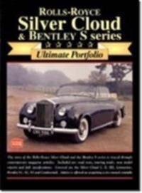 Rolls-Royce Silver Cloud & Bentley: Ultimate Portifolio