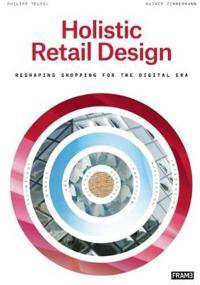 Holistic Retail Design