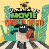 Shaun the Sheep Movie - Timmy in the City