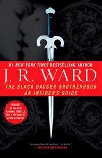 The Black Dagger Brotherhood: An Insider