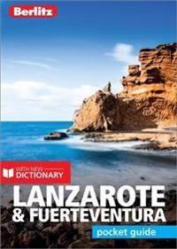 Berlitz Pocket Guide Lanzarote & Fuerteventura (Travel Guide with Dictionary)
