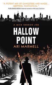 Hallow Point: A Mick Oberon Job # 2