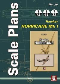 Scale Plans No. 26: Hawker Hurricane Mk I
