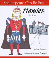 Hamlet for Kids: Shakespeare Can Be Fun