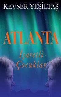 Atlanta - Isaretli Cocuklar