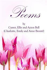 Poems by Currer, Ellis, and Acton Bell: (Starbooks Classics Editions)