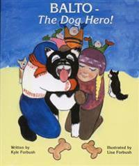 Balto-The Dog Hero