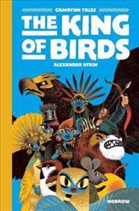 The King of the Birds: Gamayun Tales Vol. 1