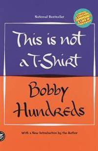 This is Not a T-Shirt