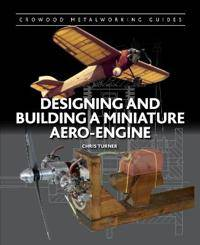 Image of Designing and Building a Miniature Aero-Engine
