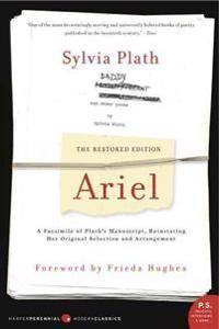 Ariel: The Restored Edition: A Facsimile of Plath