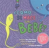 cmo Se Hace Un Beb?: Spanish Language Edition