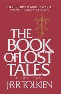 The Book of Lost Tales, Volume 2: Part Two