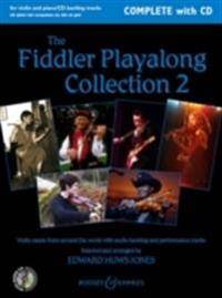 The Fiddler Playalong Collection, Volume 2: Violin Music from Around the World Violin and Piano [With CD]