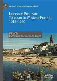 Inter and Post-war Tourism in Western Europe, 1916-1960