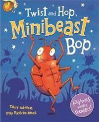 Twist and Hop, Minibeast Bop!