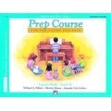 Alfred's Basic Piano Prep Course - Lesson B by Willard A Palmer