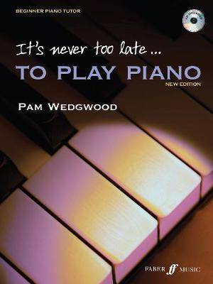 Image of It's never too late to play piano by Pam Wedgwood