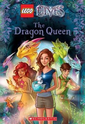 Dragon The Dragon Queen (Lego Elves: Chapter Book #2) by Stacia Deutsch