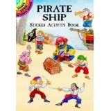 Pirate Ship Sticker Activity Book by Steven James Petruccio
