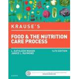 Krause's Food & the Nutrition Care Process by L Kathleen Mahan MS Rd Cde
