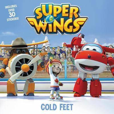 Super Wings: Cold Feet by Alexandra West