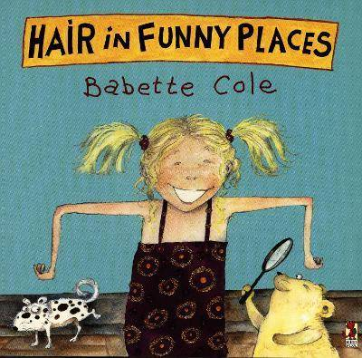 Image of Hair In Funny Places by Babette Cole
