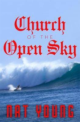 Image of Church of the Open Sky by Nat Young