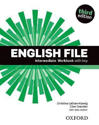 English File third edition: Intermediate: Workbook with by Jane Hudson