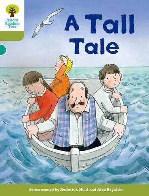 Oxford Reading Tree Biff, Chip and Kipper Stories Decode and Develop: Level 7: A Tall Tale by Roderick Hunt