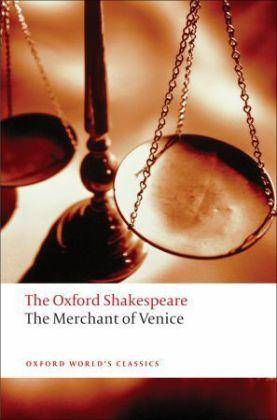 The Merchant of Venice: The Oxford Shakespeare by William Shakespeare