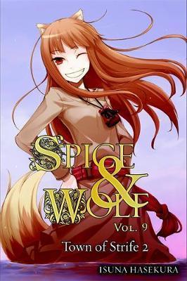 Spice and Wolf, Vol. 9 (light novel) by Isuna Hasekura