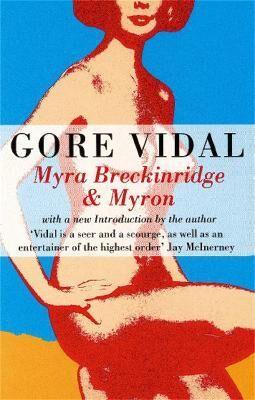 Myra Breckinridge And Myron by Gore Vidal