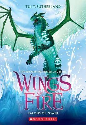 Wings of Fire #9: Talons of Power by T Tui Sutherland